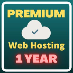 Premium Web Hosting (1 year) Plus Free Domain Forever