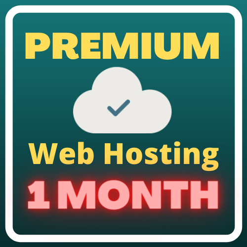 1 month Premium web hosting