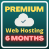 6 months Premium web hosting